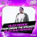 Alex Peace - From Inside The Speake (Alex Shik Rework)