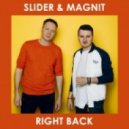 Slider & Magnit - Right Back (Extended Mix)