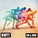 Kwtt - Run
