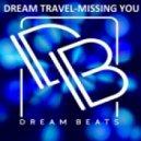 Dream Travel - Missing You (Original Mix)