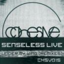 Senseless Live - Under My Wing (Chaty, Tamez Remix)