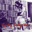 MartinMax - Groovy Fridayz Vol.2