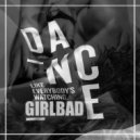 GIRLBAD    - DANCE✵LIKE ✵ EVERYBODY