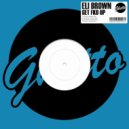 Eli Brown - Murderer (Original Mix)