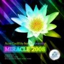 Acos CoolKAs & Metropoliz - Miracle (Original Mix)