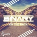 Binary - On The Back (Original Mix)