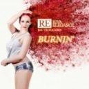 Riva Elegance feat. Vicilicious - Burnin (Roberto Valentiano Remix)