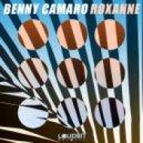 Benny Camaro - Roxanne (Extended Mix)