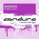 Manida - Home & You (Original Mix)