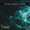 Double Drinks - Power (Loudtech Remix)
