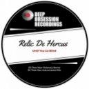 Relic De Hercus - Until You Go Blind