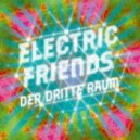 Der Dritte Raum - Electric Friends (Original Mix)
