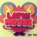 Joy Vega - Latin House