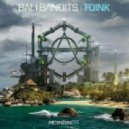 Bali Bandits - Toink (Extended Mix)