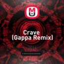 Tristam - Crave  (Gappa Remix)