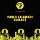 Pablo Calamari - Dollar$ (Original Mix)