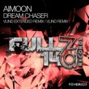 Aimoon - Dream Chaser (Vlind Extended Remix)