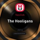Basilisk - The Hooligans