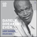 Leroy Burgess - Barely Breaking Even (Opolopo Intrumental Remix)