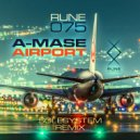 A-Mase - Airport (Original Mix)