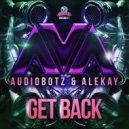 AVA & Alekay & AudioBotz (FL) - Get Back (Original)