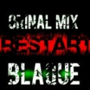 Blaque - Restart (Original mix)