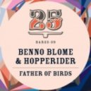 Benno Blome, Hopperider - Father Of Birds (Fish Eye Collective Remix)