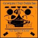Ed Wizard & Disco Double Dee - Bitter Sweet (Original Mix)