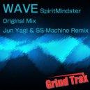 SpiritMindster & Jun Yagi & SS-Machine - Wave (Jun Yagi & SS-Machine Remix)