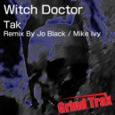 Tak - Witch Doctor