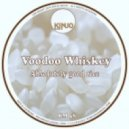 Voodoo Whiskey - Magnolia Dado Rails (Original Mix)