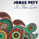 Jonas Pety - Is This Love  (Club Mix)