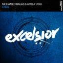 Mohamed Ragab & Attila Syah - Crux (Extended Mix)