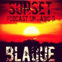 BLAQUE - Sunset Podcast #1 (On Radio G)