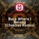 Otto Knows feat. Avicii - Back Where I Belong (Chekhov Remix)