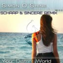 Simon O'Shine - Your Distant World (Schaap & Sincere Remake)