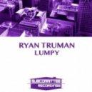 Ryan Truman - Feeling It (Original Mix)