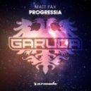 Matt Fax - Progressia (Extended Mix)