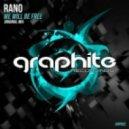Rano - We Will Be Free (Original Mix)