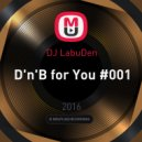 DJ LabuDen - D'n'B for You #001