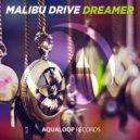 Malibu Drive - Dreamer (Club Mix)