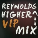 Richard Reynolds - Higher (VIP Mix)