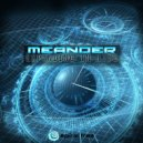 Meander - You May Think That You Know Things (Original Mix)