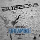 Alexx Rave - Dreaming (Original Mix)