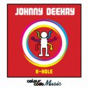 Johnny Deekay - K-Hole (Original Mix)