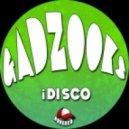iDisco - Gadzooks