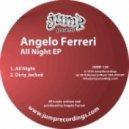 Angelo Ferreri - Dirty Jacked (Original Mix)