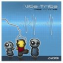 Vibe Tribe - Wise Cracks