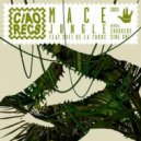 Mace feat. Sofi de la Torre  - Jungle (Crookers Remix)