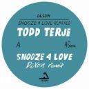 Todd Terje - Snooze 4 Love (Luke Abbott Remix)